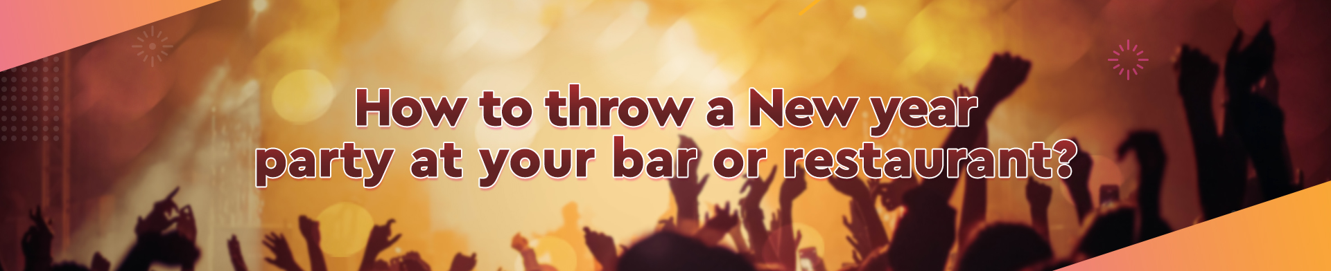 How to throw a New year party