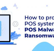 How to protect POS software from POS malware/ransomware attacks?