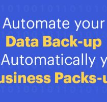 Automate your Data back-up Or automatically your Business packs-up