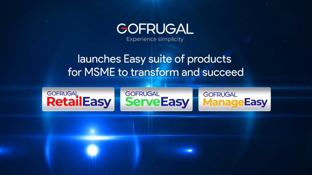 GOFRUGAL launches Easy Suite of products