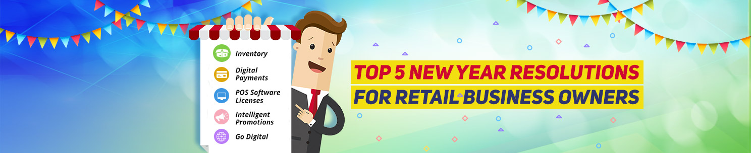 New year 2018 resolution for retail business owners