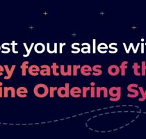 Boost your sales with 7 key features of the Retail Online Ordering System