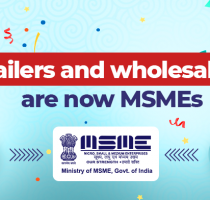 Retailers and wholesalers now allowed to register as MSME: A leading light for a great start!