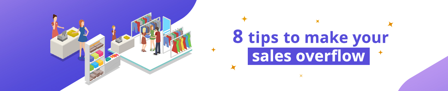 Tips to increase the sales